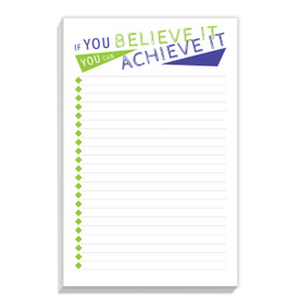notepad with if you believe it message