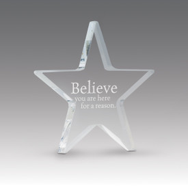 acrylic star paperweight with believe you are a reason message