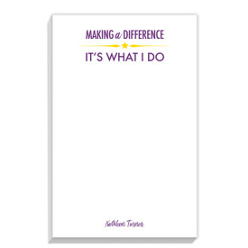 personalized notepads with making a difference message