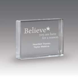 optic crystal paperweight with believe you are here for a reason message
