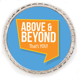 """Kudo Coin With """"Above & Beyond, That's You!"""" On The Front. Made Of Silver Metal Featuring Rope Design Around The Outside."""