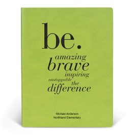 ApPEEL Grande Journal featuring the inspirational Be message. 3 colors to choose from.