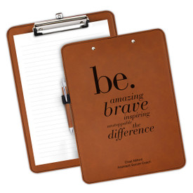 """9""""w x 12.5""""h Richly Textured Clipboard Featuring The Inspirational BE Message. Available In 5 Colors."""