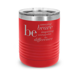 red stainless steel tumbler with be collection message