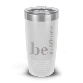 white stainless steel tumbler with be the difference message and personalization