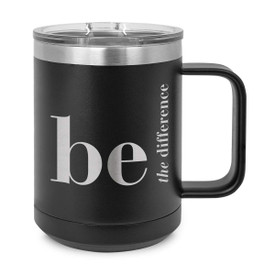 black stainless steel mug with be the difference message