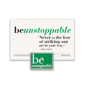 be unstoppable lapel pin with green background and message card