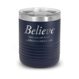 blue stainless steel tumbler with believe message