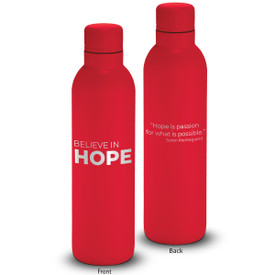 17oz. stainless steel insulated water bottle featuring the inspirational message Believe In Hope. 6 colors to choose from.