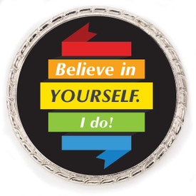 """Kudo Coin With """"Believe in Yourself, I do!"""" On The Front. Made Of Silver Metal Featuring Rope Design Around The Outside."""