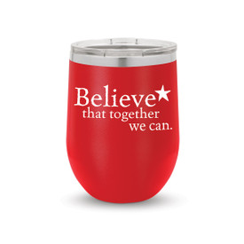 red 12 oz. stainless steel tumbler with believe message