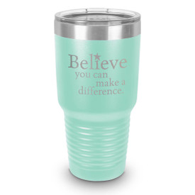 teal 30 oz. stainless steel tumbler with believe message