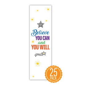 """Colorful 2"""" x 8"""" Student Bookmark That Reads """"Believe You Can And You Will"""" On The Front"""