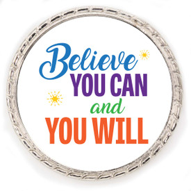 """Kudo Coin With """"Believe You Can And You Will"""" On The Front. Made Of Silver Metal Featuring Rope Design Around The Outside."""