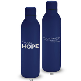 17oz. stainless steel insulated water bottle featuring the inspirational message Choose Hope. 6 colors to choose from.