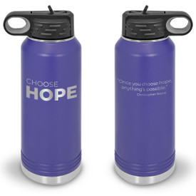 32oz. stainless steel water bottle featuring the inspirational message Choose Hope. 9 colors to choose from.
