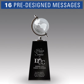 crystal globe sits atop a black crystal base with to honor your service message