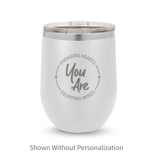 white 12 oz. stainless steel tumblers with engaging hearts equipping minds message