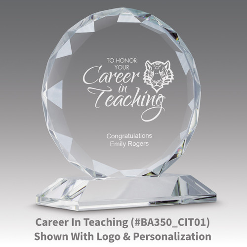 faceted circle optic crystal base award with career in teaching message