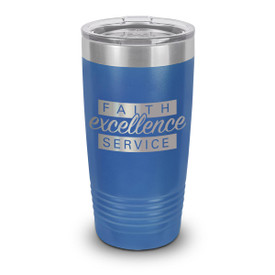blue stainless steel tumbler with faith excellence service message