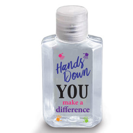 "2 oz. Antibacterial Hand Sanitizer Gel Featuring The Motivational Message ""Hands Down You Make A Difference"
