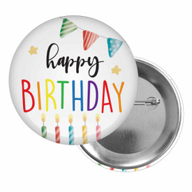 Brag Buttons for Students Featuring The Inspirational Message: Happy Birthday
