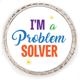 """Kudo Coin With """"I'm A Problem Solver"""" On The Front. Made Of Silver Metal Featuring Rope Design Around The Outside."""