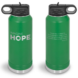 32oz. stainless steel water bottle featuring the inspirational message Imagine Hope. 9 colors to choose from.