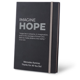 Matte Black Hardbound Journal Featuring the Inspirational Message Imagine Hope. 5 colors to choose from.
