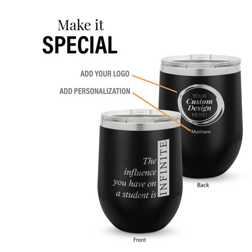 black 12 oz. stainless steel tumbler with infinity message and add your logo