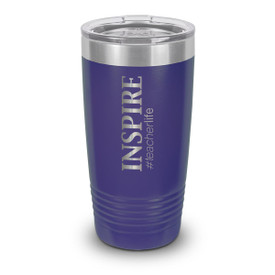 "Add Your Logo to This 20 oz. Stainless Steel Tumbler Featuring the Motivational Message ""INSPIRE #teacherlife"""