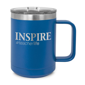 "This Stainless Steel Insulated Mug Features the Message ""INSPIRE #teacherlife"" – Add Your Logo"