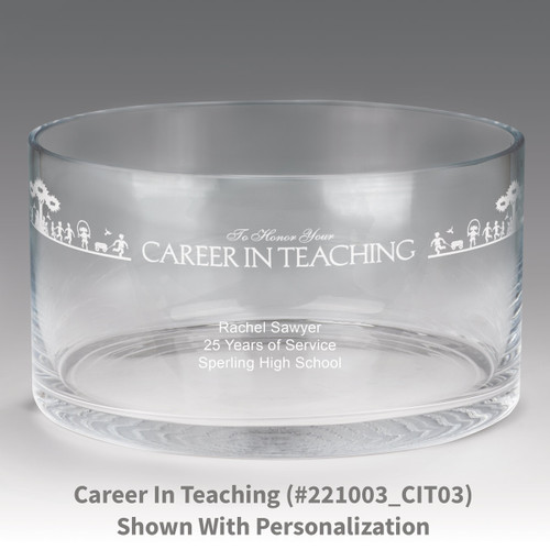 large crystal recognition bowl with career in teaching message