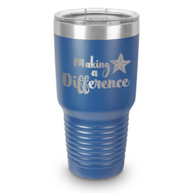 blue 30 oz. stainless steel tumbler with making a difference message