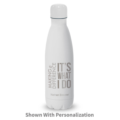 white stainless steel water bottle with be the difference message and personalization