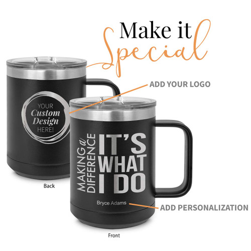 black stainless steel mug with making a difference message and add your logo