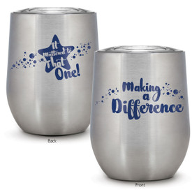 12 oz stainless steel tumbler with making a difference message