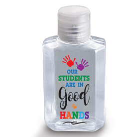 "2 oz. Antibacterial Hand Sanitizer Gel Featuring The Inspirational Message ""Our Students Are In Good Hands"""