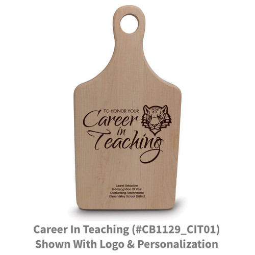maple paddle cutting board with career in teaching message