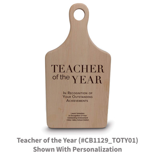 maple paddle cutting board with teacher of the year message