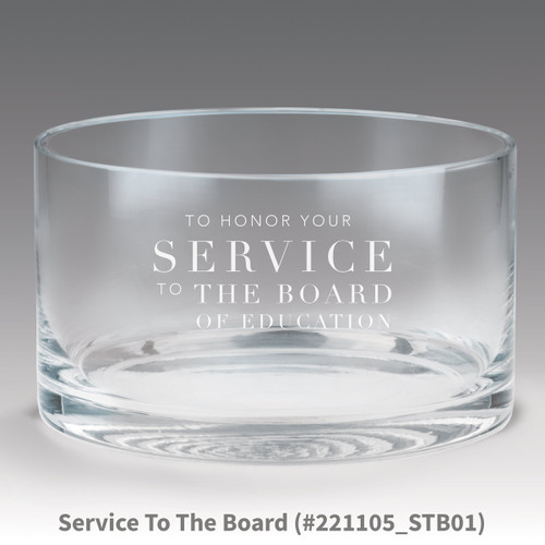 petite crystal bowl with service to the board message
