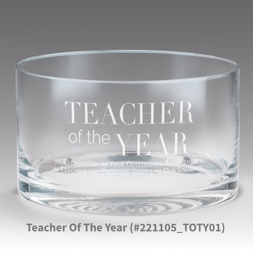 petite crystal bowl with teacher of the year message