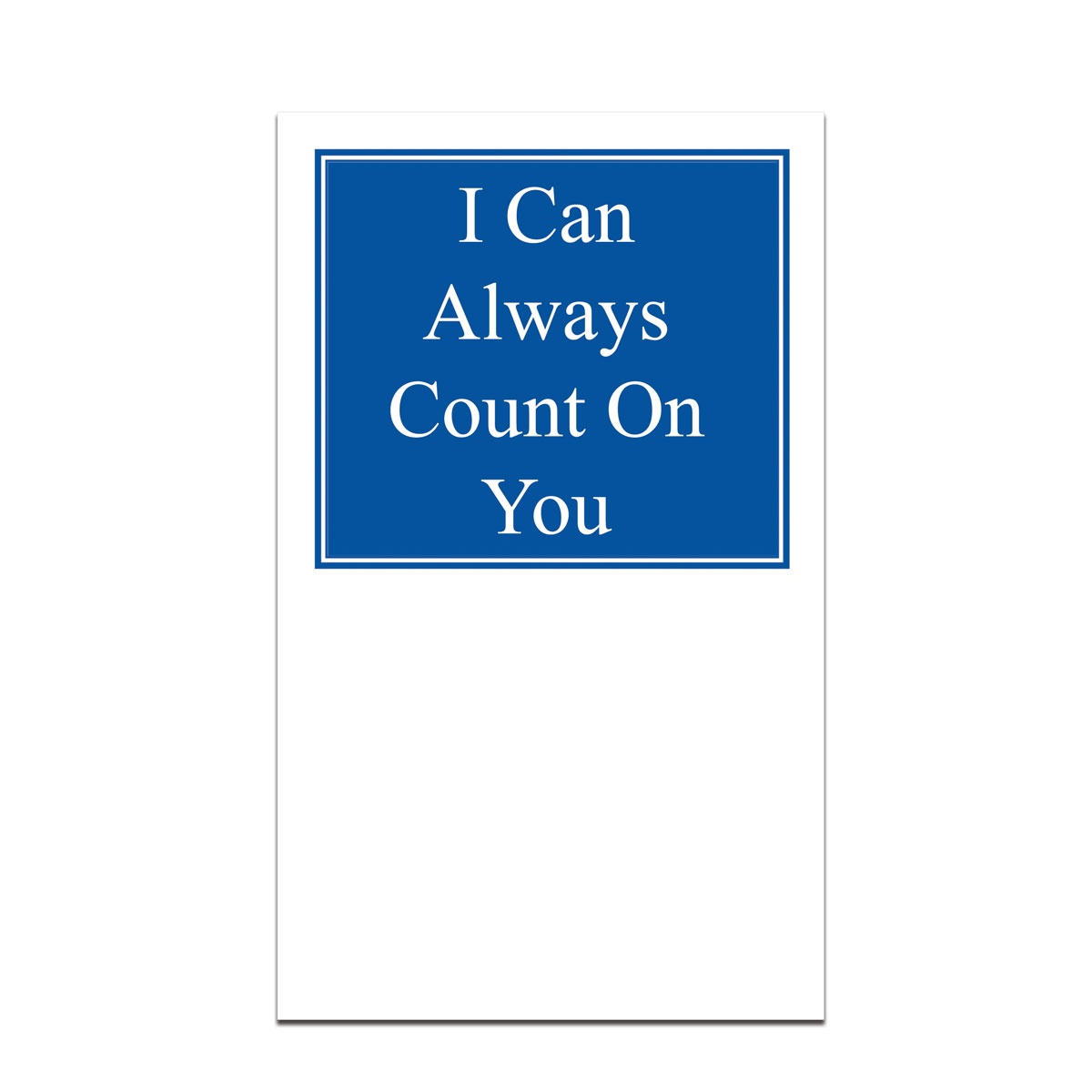pocket card with i can always count on you message
