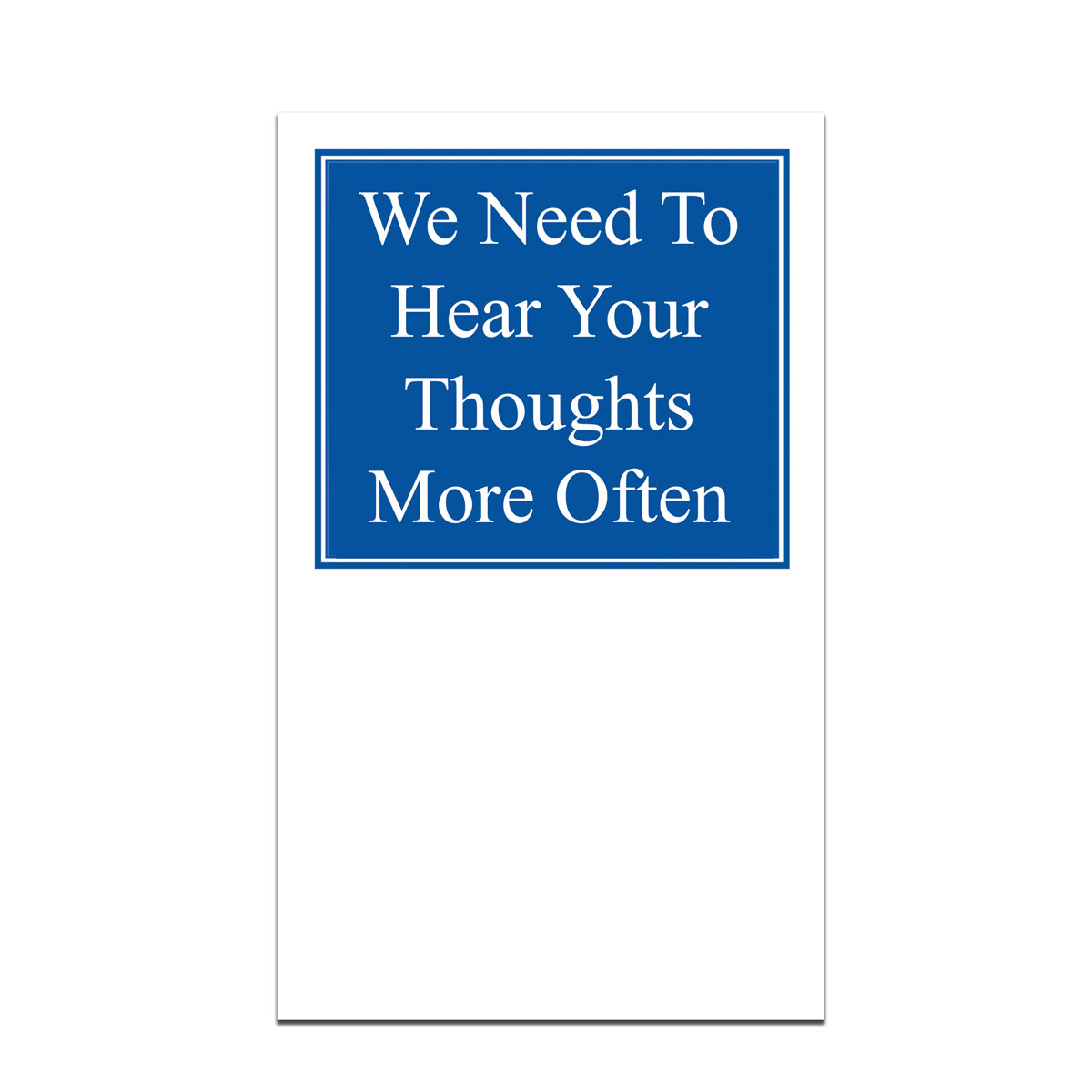 pocket card with we need to hear your thoughts message