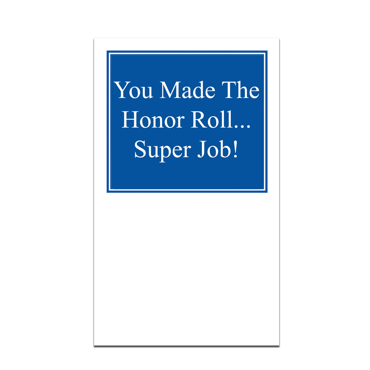 pocket card with you made the honor roll message