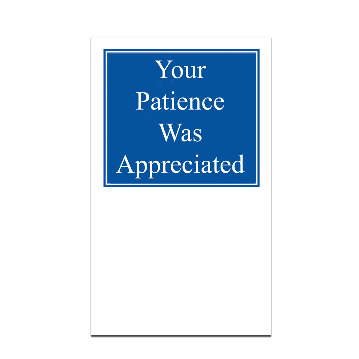 pocket card with your patience was appreciated message