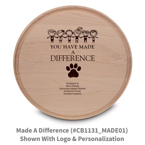 maple round cutting board with made a difference message
