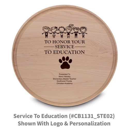 maple round cutting board with service to education message