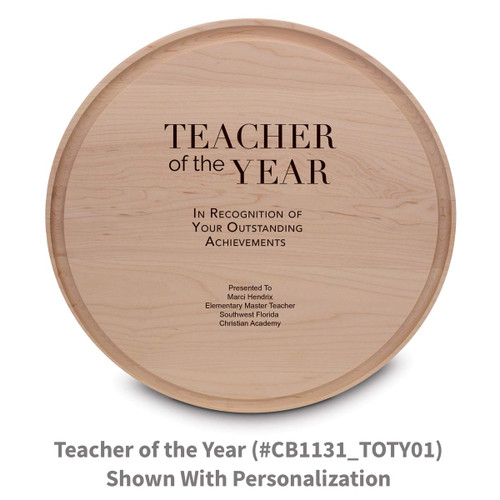 maple round cutting board with teacher of the year message