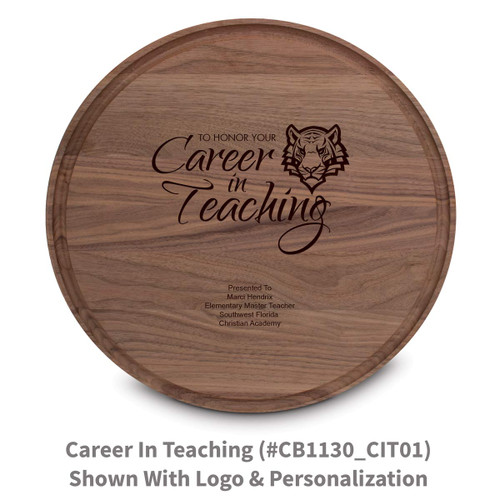 walnut round cutting board with career in teaching message